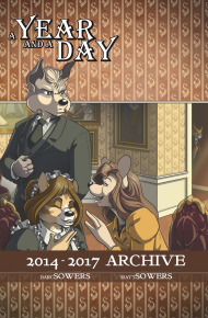 A Year And a Day Volume 0 - 2014-2017 Archive